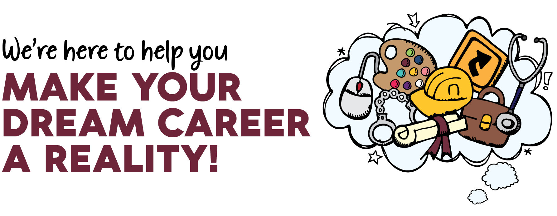Make Your Dream Career a Reality