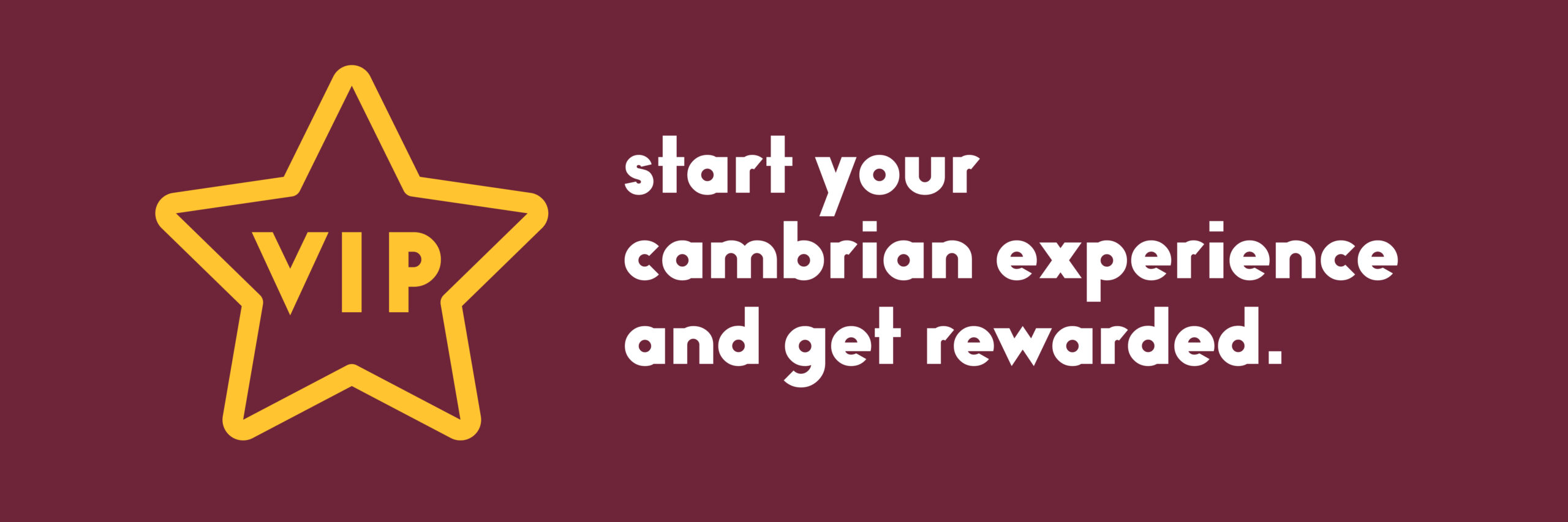 Start Your Cambrian Experience and Get Rewarded