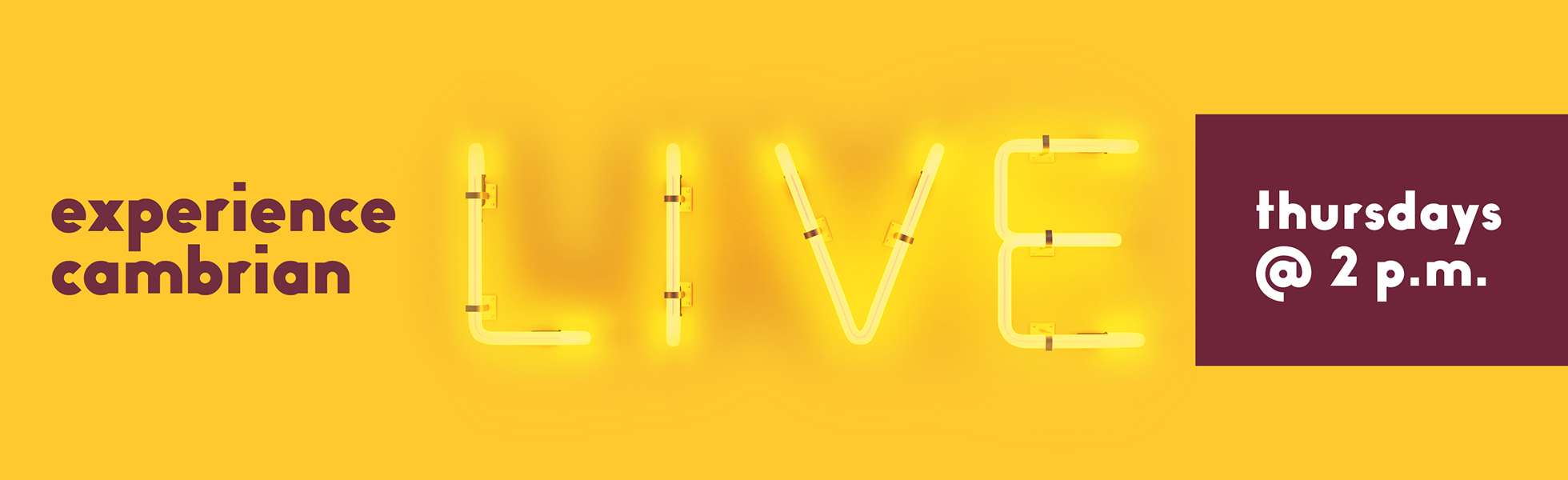 Experience Cambrian Live Thursday's at 2 p.m
